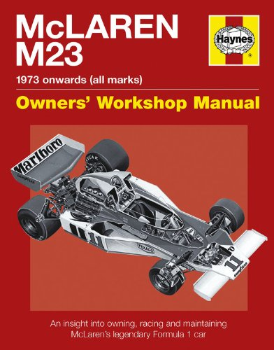 McLaren M23: 1973 Onwards (All Marks) (Owners Workshop Manual)
