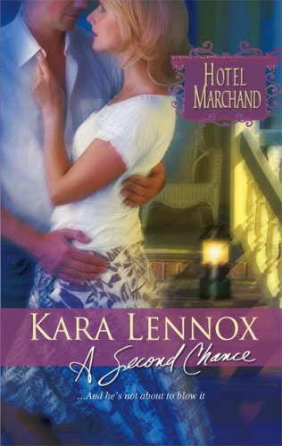 Image of A Second Chance: Hotel Marchand Book 11