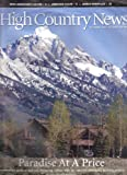High Country News: For People Who Care About the West (Paradise at a Price, June, 10, 2013)