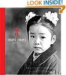 Mei Mei: Little Sister: Portraits Fro...