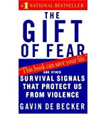 The Gift of Fear (0316235776) by De Becker, Gavin