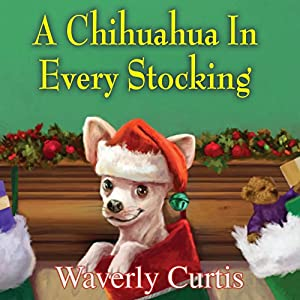 A Chihuahua in Every Stocking Audiobook