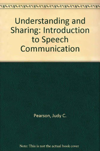 Understanding and Sharing: Introduction to Speech Communication