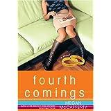 Fourth Comings ~ Megan McCafferty