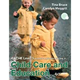 CACHE Level 3 Award/Certificate/Diploma in Child Care and Educationby Tina Bruce