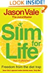 The Juice Master's Slim 4 Life: Freed...