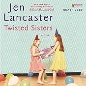 Twisted Sisters | [Jen Lancaster]