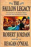 The Fallon Legacy (0312867018) by O'Neal, Reagan