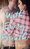 With Every Breath (a River Bend Novel Book 1)