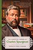 ESSENTIAL WORKS OF CHARLES SPURGEON (1620297582) by Spurgeon, Charles