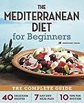 Mediterranean Diet for Beginners: The...