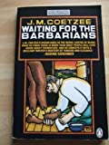 Waiting for the Barbarians (King Penguin) (0140065555) by Coetzee, J.M.