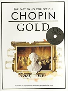 The Easy Piano Collection: Chopin Gold (CD Edition) by Chester Music