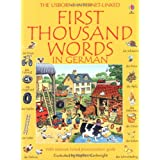 First Thousand Words in German (Usborne First Thousand Words)by Heather Amery