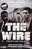 img - for The Wire: Truth Be Told book / textbook / text book
