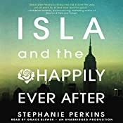 Isla and the Happily Ever After | [Stephanie Perkins]