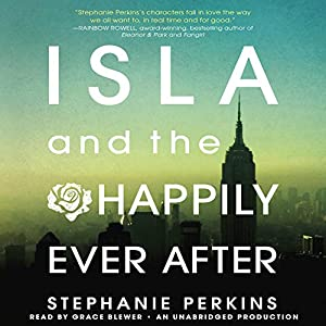 Isla and the Happily Ever After Audiobook