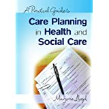 A Practical Guide to Care Planning in Health and Social Careby Marjorie Lloyd