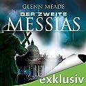 Der zweite Messias Hörbuch von Glenn Meade Gesprochen von: Detlef Bierstedt