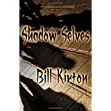 Shadow Selves ~ Bill Kirton