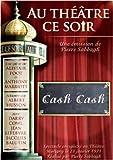 echange, troc Au Théâtre ce soir  Cash Cash