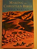 Making the Christian Bible (0232517878) by Barton, John