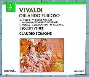 Vivaldi - Orlando furioso / Horne . de los Angeles . Valentini Terrani . Gonzales . Kosma . Burscantini . Zaccaria . I Solisti Veneti . Scimone