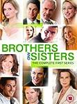 Brothers and Sisters - Season 1 [UK I...