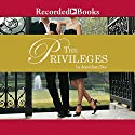 The Privileges: A Novel Audiobook by Jonathan Dee Narrated by David Aaron Baker