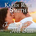 Falling for Her Boss (       UNABRIDGED) by Karen Rose Smith Narrated by Damian D'Amigos