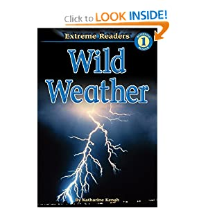 Wild Weather: Level 1 (Extreme Readers)
