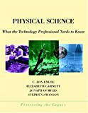 img - for Physical Science: What the Technology Professional Needs to Know (Preserving the Legacy) book / textbook / text book