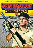 Captain Gallant of Foreign Legion 3 [DVD] [1955] [Region 1] [NTSC] [US Import]