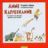 """Anne Kaffeekanne. CD: 12 Lieder zum Singen, Spielen und Tanzenvon """"Fredrik Vahle"""""""