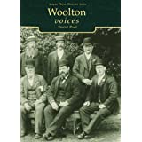 Woolton Voices (Tempus Oral History)by David Paul