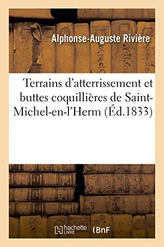 Terrains d'Atterrissement et Buttes Coquillieres de Saint-Michel-en-l'Herm