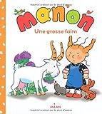 "Afficher ""Manon Une Grosse faim"""