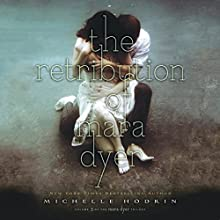 The Retribution of Mara Dyer Audiobook by Michelle Hodkin Narrated by Christy Romano