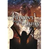 Passion&#39;s Vision (Passion&#39;s Series)