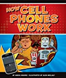 How Cell Phones Work (Discovering How Things Work)