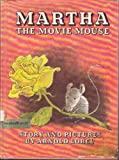 Martha the Movie Mouse (0060239700) by Lobel, Arnold