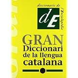 Gran diccionari de la llengua catalana (Diccionaris de l'Enciclopedia) (Catalan Edition)