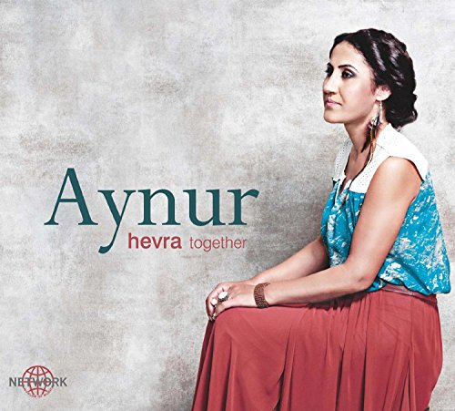 Hevra Together : Aynur