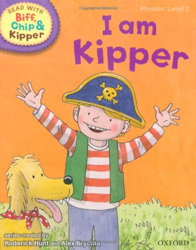 Oxford Reading Tree Read With Biff, Chip, and Kipper: Phonics: Level 2: I Am Kipper