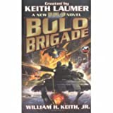 Bolo Brigade (067187781X) by William H. Keith
