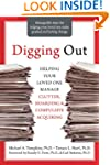 Digging Out: Helping Your Loved One M...