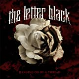 Hanging on By a Threadby The Letter Black