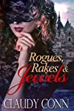 Rogues, Rakes & Jewels (English Edition)
