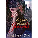 Rogues, Rakes & Jewels ~ Claudy Conn