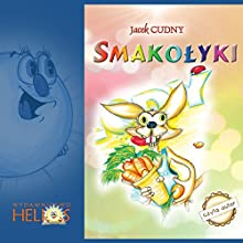 Smakolyki (       UNABRIDGED) by Jacek Cudny Narrated by Jacek Cudny